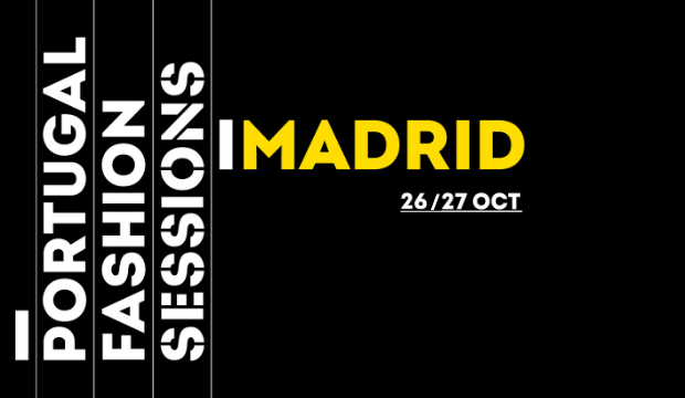 PORTUGAL FASHION SESSIONS MADRID